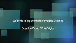 Baixar The evolution of Imagine Dragons (Demo - Origins)