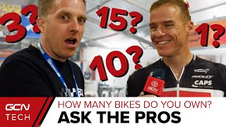 How Many Bikes Do Pro Cyclists Own?   GCN Asks The Pros