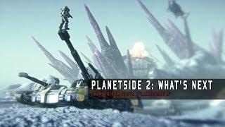 PlanetSide 2 - What