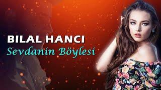 Bilal Hanci - Sevdanin Boylesi  Huseyin Enes Remix  Resimi
