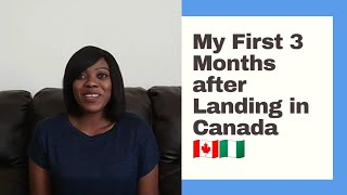 3 Month Checklist as a Canadaian Immigrant