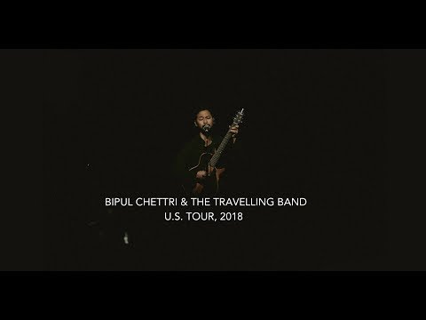 Bipul Chettri & The Travelling Band - Official US Tour Video, 2018