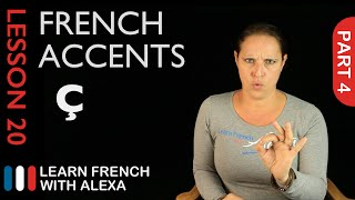 French accents - part 4 (French Essentials Lesson 20)