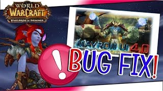 MayronUi Gen4 | Button Bug Fix! | World of Warcraft ☛ Mein Interface ☚