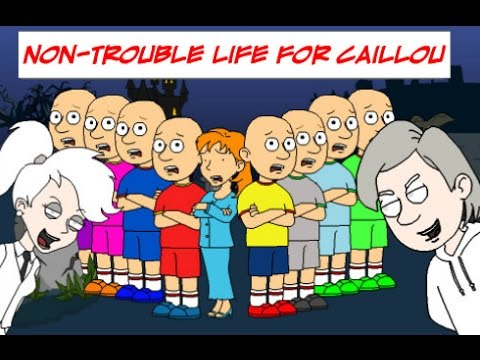 Non- Trouble Life For Caillou (Full Movie)
