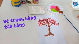 Hoạt động tạo hình : Vẽ tranh bằng tăm bông - Trường Mầm Non Thực Hành Hoa Hồng