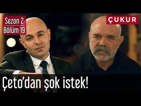 Çukur 2.Sezon 19.Bölüm - Çeto'dan Şok İstek!