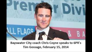 Bayswater City coach Chris Coyne on 6PR