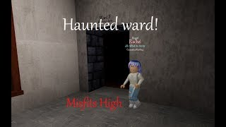 Haunted ward F?! | Roblox