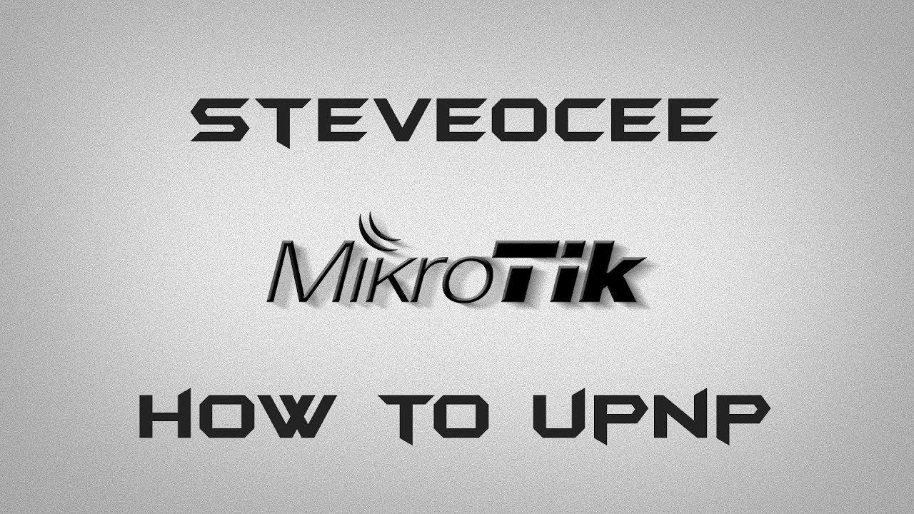 MikroTik Router OS UPnP enable through Winbox