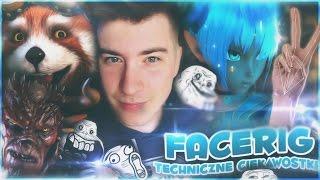 FACERIG + Techniczne Ciekawostki (za kulisami)