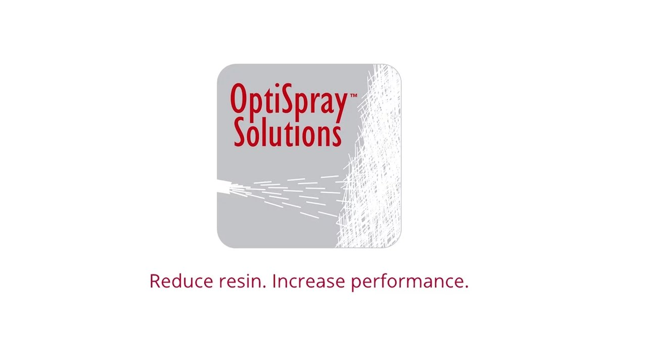 Owens Corning Optispray F Solutions Reduce Resin Increase