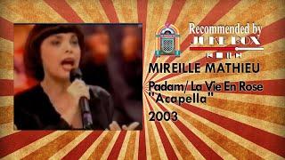 """Mireille Mathieu - Padam/ La Vie En Rose """"Acapella"""" 2003"""