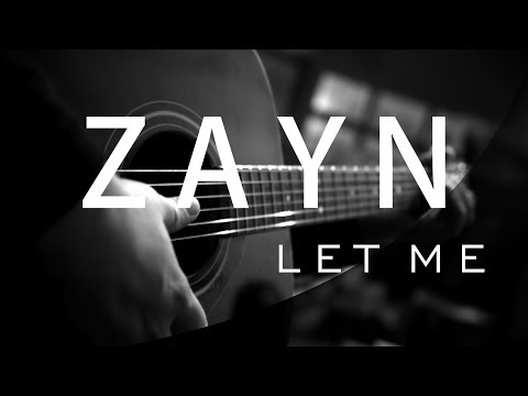 ZAYN - LET ME ( Acoustic karaoke / Cover / Instrumental )