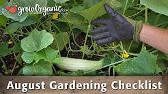 August Gardening Checklist - 20 Tips to Maintain Your Organic Garden