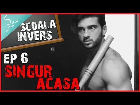 SCOALA INVERS (EP6- SINGUR ACASA) (guest: Dorian Popa)