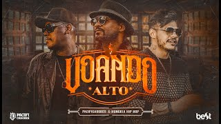 Pacificadores & Hungria Hip Hop - Voando Alto (Official Music Video)