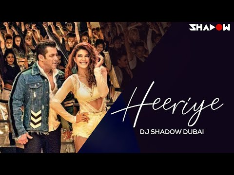 Heeriye Remix | DJ Shadow Dubai | Race 3 | Salman Khan Jacqueline | Meet Bros Deep Money Neha Bhasin