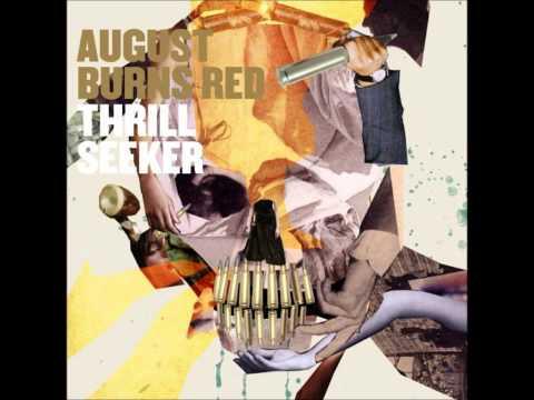 August Burns Red - Thrill Seeker ||Full...