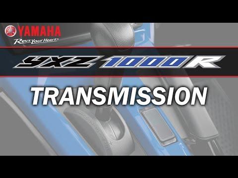 Yamaha YXZ1000R Owners & Drivers Talk: Transmission
