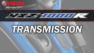 Yamaha YXZ1000R Owners & Drivers Talk: Transmission