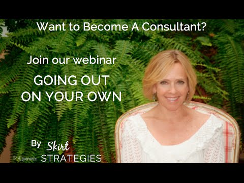 Going Out On Your Own As A Consultant WEBINAR REPLAY