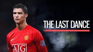 Cristiano Ronaldo - The Last Dance