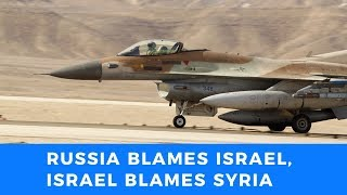 Russian Il-20 downed by Syrian missile. Russia blames Israel. Israel blames Syria