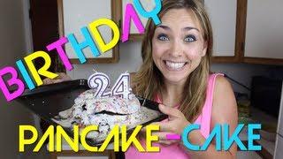 BIRTHDAYLICIOUS PANCAKE-CAKE!!