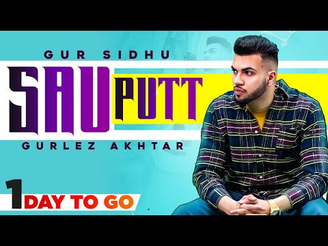 Sau Putt (1 Day To Go)   Gur Sidhu ft Gurlej Akhtar   Jassa Dhillon   Latest Punjabi Teasers  2021