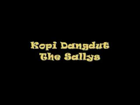 The Sallys - Kopi Dangdut