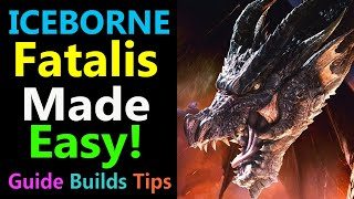 MHW: Fatalis Made Eąsy | Guide | Tips | Tactics & Build Ideas!