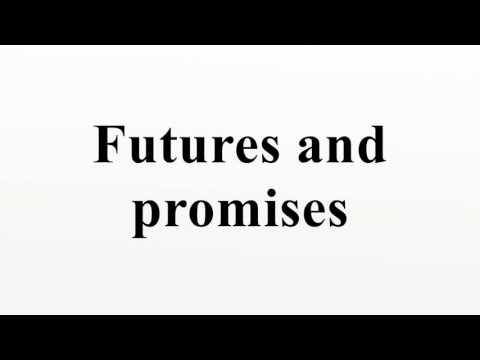 Futures and promises