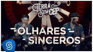 Baixar Jorge & Mateus - Olhares Sinceros [Terra Sem CEP] (Vídeo Oficial)