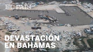 HURACÁN DORIAN: Bahamas afronta un escenario de guerra