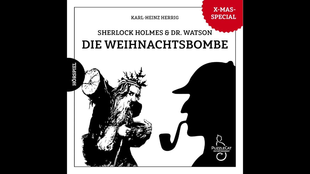 Sherlock Holmes & Dr. Watson: Die Weihnachtsbombe (Hörspiel komplett ...