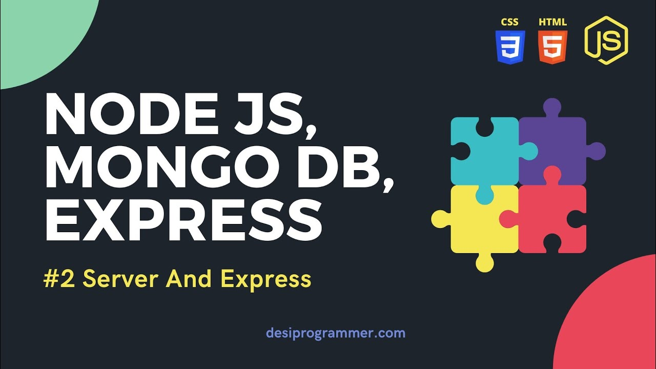 Node.js - HTTP and Express.js | Creating a server
