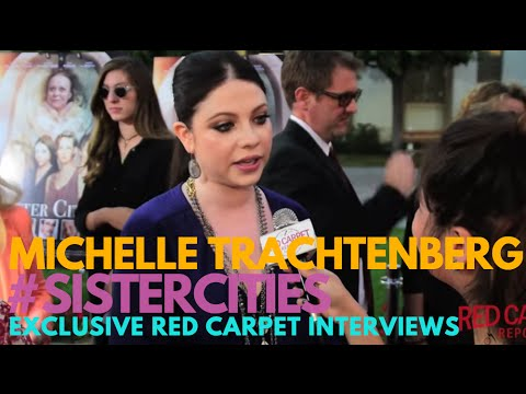 "Interview with Michelle Trachtenberg at Lifetime's ""Sister Cities"" Premiere #SisterCities"