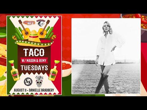 Taco Tuesday w/ Danielle Bradbery