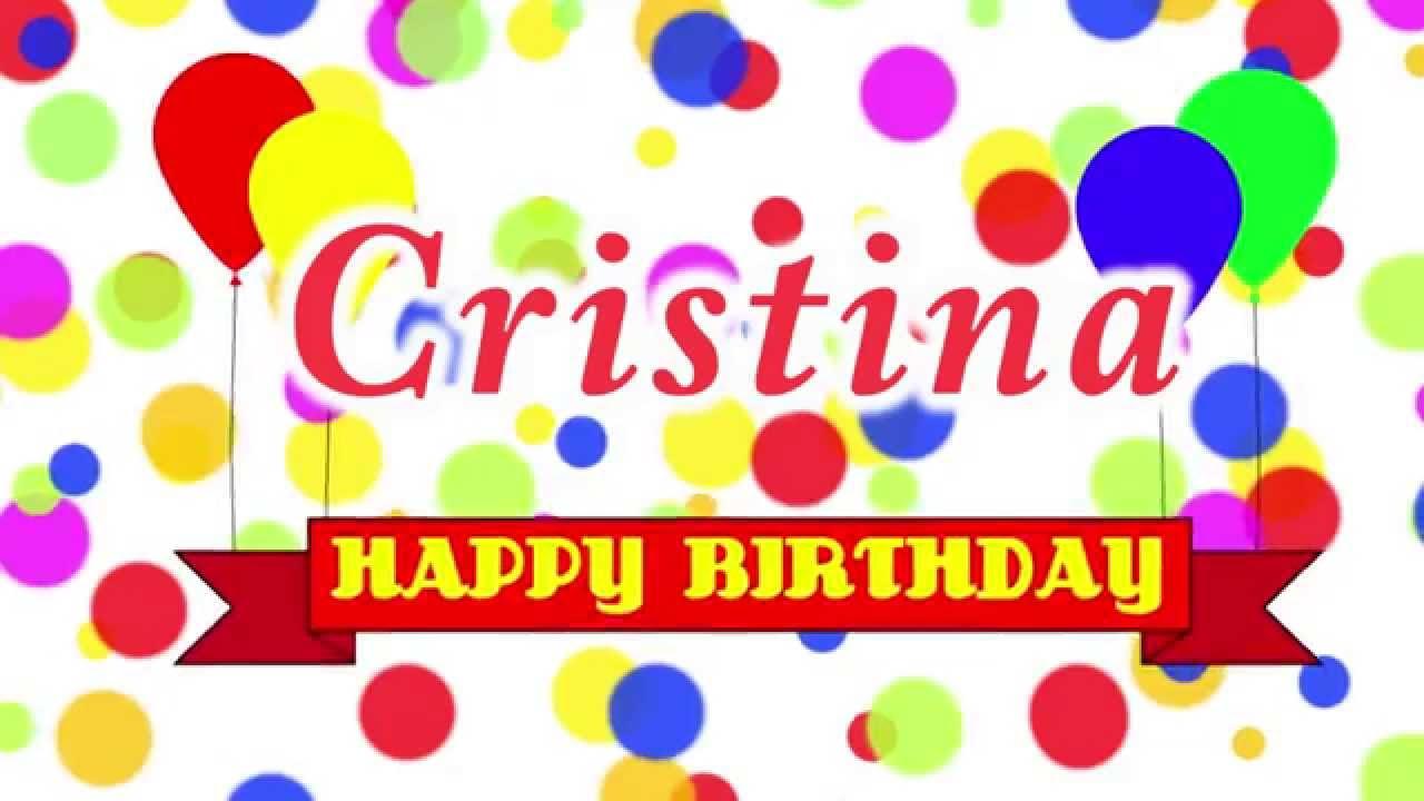 Happy Birthday Cristina Song