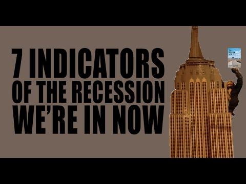 7 Indicators of the Recession We're In RIGHT NOW!