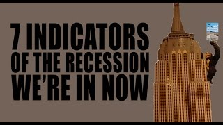 7 Indicators of the Recession We