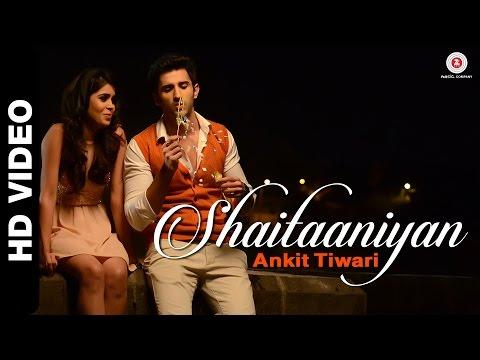 Shaitaaniyan Official Video | Badmashiyaan | Ankit Tiwari | Sidhant Gupta & Gunjan Malhotra