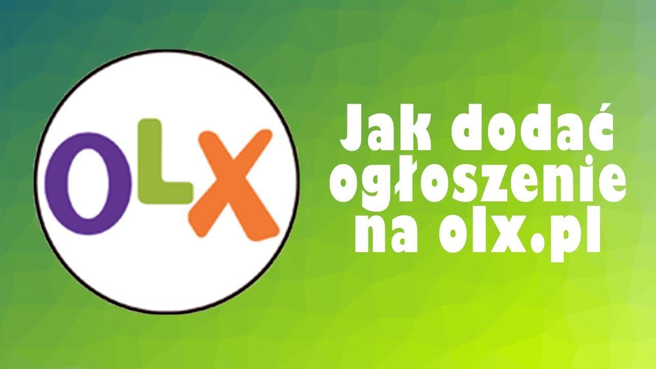 Jak Dodac Za Darmo Ogloszenie Na Olx Pl Youtube