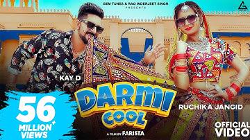 DARMI COOL (Official Video) Ruchika Jangid   Kay D   New Haryanvi Songs Haryanavi 2021