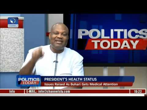 President's Health Status: Issues Raised As Buhari Gets Medical Attention Pt 2