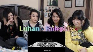 luhan roleplay mv reaction