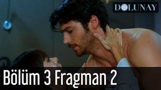 Dolunay 3. Bölüm 2. Fragman