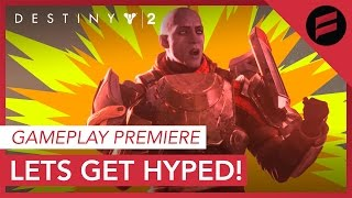Destiny 2 Gameplay Premiere Expectations & HYPE!!