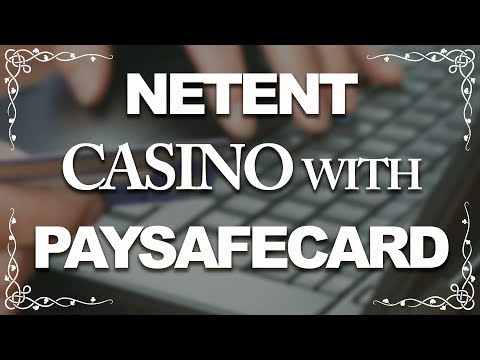 Netent Casino With Paysafecard Top 10 PSC Sites